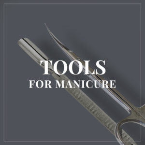 Tools for manicure